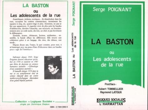 Serge Poignant - La baston ou les adolescents de la rue.