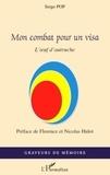 Serge Pop - Mon combat pour un visa - L'oeuf d'autruche.