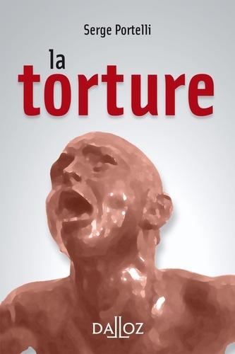Serge Portelli - La torture.