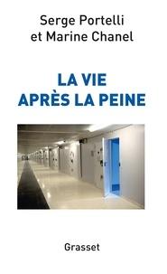 Serge Portelli et Marine Chanel - La vie après la peine - document.