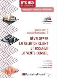 Développer la relation client et assurer la vente conseil BTS MCO bloc de compétences 1.pdf