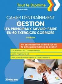 Serge Potiron - Gestion : les principaux savoir-faire en 60 exercices corrigés.