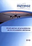 Serge Poupard - Droit aérien et procédures de la circulation aérienne.