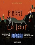 Serge Prokofiev et Martin Jarrie - Pierre et le loup et le jazz. 1 CD audio