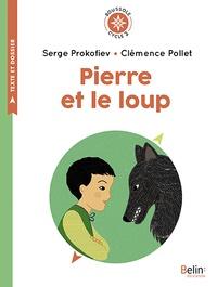 Serge Prokofiev et Clémence Pollet - Pierre et le loup - Cycle 2.