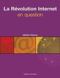 Serge Proulx - La Révolution Internet en question.