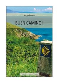Serge Prunet - Buen camino.