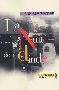 Serge Quadruppani - La nuit de la dinde.