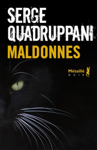 Serge Quadruppani - Maldonnes.