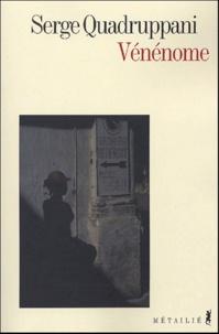 Serge Quadruppani - Vénénome.