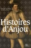 Serge Quentin - Histoires d'Anjou.