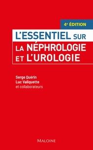 Serge Quérin et Luc Valiquette - La nephrologie et l'urologie.