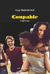 Serge Radochévitch - Coupable - Cold Case.