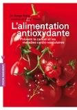 Serge Rafal - L'alimentation anti-oxydante.