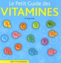 Serge Rafal - Le Petit Guide des vitamines.