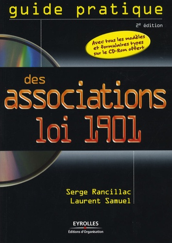 Serge Rancillac et Laurent Samuel - Guide pratique des associations loi 1901. 1 Cédérom