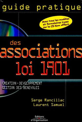 Serge Rancillac et Laurent Samuel - Guide pratique des associations Loi 1901. 1 Cédérom