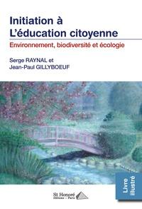Serge Raynal et Jean-Paul Gillyboeuf - Environnement, biodiversité et écologie.