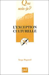 Serge Regourd - L'exception culturelle.