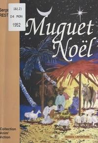 Serge Restog - Muguet Noël.