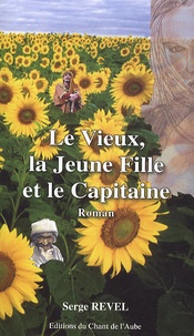 Serge Revel - Le Vieux, la Jeune Fille et le Capitaine.