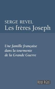 Serge Revel - Les frères Joseph.