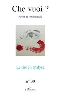 Serge Reznik - Che vuoi ? N° 30, 2008 : Le rire en analyse.