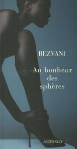 Serge Rezvani - Au bonheur des sphères.