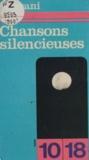 Serge Rezvani - Chansons silencieuses.