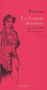 Serge Rezvani - La Femme dérobée - De l'inutilité du vêtement.