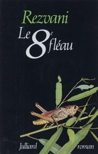 Serge Rezvani - Le 8e fléau.