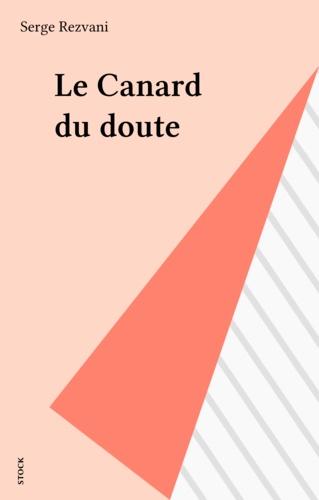 Le Canard du doute