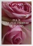 Serge Rezvani - Pour une philosophie du jardin.