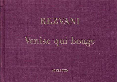 Serge Rezvani - Venise qui bouge.