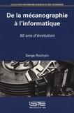 Serge Rochain - De la mécanographie à l'informatique - 50 ans d'évolution.
