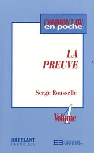 Serge Rousselle - La preuve.