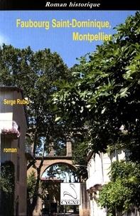 Serge Rubio - Faubourg Saint-Dominique, Montpellier.