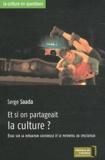 Serge Saada - Et si on partageait la culture ? - Essai sur la médiation culturelle et le potentiel du spectateur.
