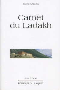 Serge Safran - Carnet de Ladackh.