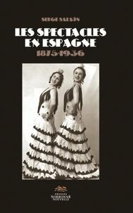 Les spectacles en Espagne 1875-1936.pdf