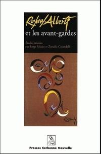 Serge Salaün et Zoraida Carandell - Rafael Alberti et les avant-gardes.