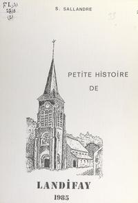 Serge Sallandre - Petite histoire de Landifay (2).