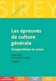 Serge Salon et Jean-Charles Savignac - Les épreuves de culture générale - Compositions et oraux.