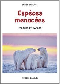 Serge Sanchès - Espèces menacées.