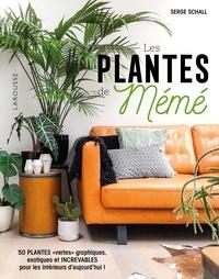 Serge Schall - Les plantes de Mémé.