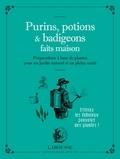 Serge Schall - Purins, potions et badigeons faits maison - Préparations à base de plantes pour un jardin naturel et en pleine santé.
