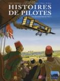 Serge Scotto et Eric Stoffel - Histoires de pilotes Tome 1 : Les premiers brevets.