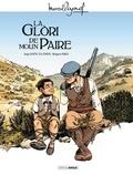 Serge Scotto et Eric Stoffel - La glori de moun paire.