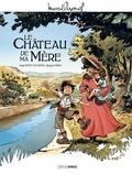 Serge Scotto et Eric Stoffel - Le Château de ma mère.