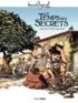 Serge Scotto et Eric Stoffel - Le temps des secrets.